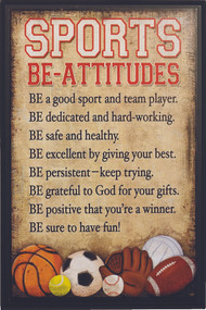 "Be-Attitudes Sports Plaque - ""Be-attitudes"" Sports Plaque comes eady to hang. This black and tan hardboard measures 9-7/8"" x 14-3/4"". Lists of eight good and helpful attitudes in the form of ""be-attitudes"" for any person involved in sports. Symbols from a variety of sports scattered across the bottom of the plaque"