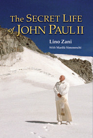 The Secret Life of John Paul II