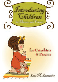 Introducing Children to Silence and Prayer