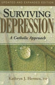 Surviving Depression, A Catholic Approach
