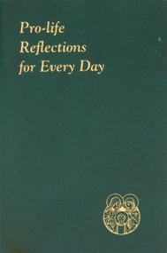 Spiritual Life Series, Pro-Life Reflections for Every Day