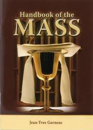 Handbook of the Mass by Jean-Yves Garneau