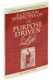 A Purpose Driven Life: A Catholic Perspective