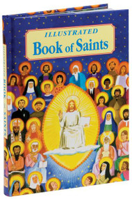 """Over 80 of the most beloved and recognizable Saints are included in this new volume. Each Saint is vividly described in two full pages: one page details the life and legacy of the Saint, and the other page offers a magnificently striking full-color illustration.  Certain to be a source of information and visual delight for years to come! 176 pages ~ 7 1/4"""" x 10 1/4"""""""
