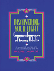 Discovering Your Light, Common Journeys of Young Adults by Margaret O'Brien