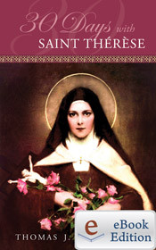 30 Days With Saint Therese by Thomas J. Craughwell