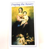 Praying the Rosary, with Scriptural Reflections and Prayers