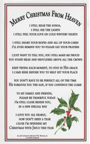 """Merry Christmas from Heaven Laminated Bookmark features the entire """"Merry Christmas from Heaven"""" poem. The words speak to us reminding us that those we love in Heaven remain a part of our lives. Their love is forever a part of our hearts and lives. Although we feel loss,  we have reason to rejoice. They are home!"""