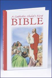 A Catholic Child's First Bible, Hardcover