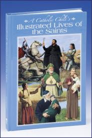 A Catholic Child's Hardcover Illustrated Lives of the Saints
