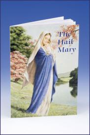 The Hail Mary, Catholic Classics