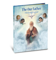 Gloria Childrens Books, The Our Father Our Prayer to God