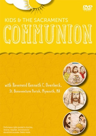 Kids and the Sacraments Introduction Video, Communion with Rev. Kenneth C. Overbeck