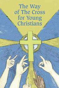 """The Way of the Cross for Young Christians, 4"""" x 6"""", 36 pages, 50 per box. Text composed by Rev. William McLaughlin. The Way of the Cross devotion has been an enduring source of inspiration down through the years. Of late however, this beautiful and meaningful devotion has been practiced less and less by young people who find it difficult to make an appropriate application fo Christ's sufferings to their own daily lives. This booklet is meant to bridge the gap between youthful experience and mature meditation by making an appropriate application of Christ's sufferings to the daily lives of young people."""