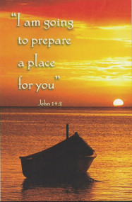 I am going to prepare a place for you...John 14:2