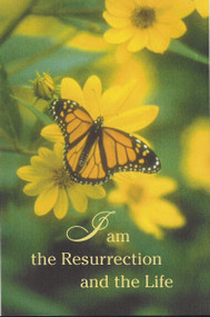 """I am the Resurrection and the Life. Dimensions: 8.5"""" x 11"""" Foldover (8.5"""" x 5.5""""). Sold in packs of 100."""