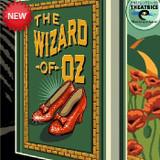 Enlightened Theatrics presents THE WIZARD OF OZ