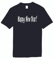 Happy New Year Funny T-Shirts Humorous Novelty Tees