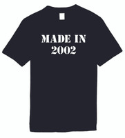 Made In 2002  Funny T-Shirts Humorous Novelty Tees