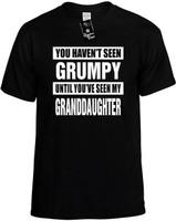 NOT SEEN GRUMPY MY GRANDDAUGHTER Novelty T-Shirt