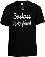 Badass Ex-Boyfriend Novelty T-Shirt