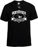 I'd Rather be Fishing with Pole (with banner) Novelty T-Shirt