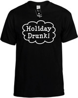 Holiday Drunk (Chistmas Holiday Xmas Theme) Call Out Novelty T-Shirt
