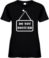 Do Not Disturb Sign) Novelty T-Shirt