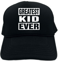 GREATEST KID EVER Novelty Foam Trucker Hat