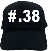 #38 (Hashtag Tee Shirt) Novelty Foam Trucker Hat