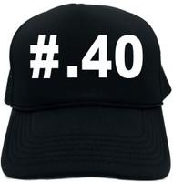 #40 (Hashtag Tee Shirt) Novelty Foam Trucker Hat