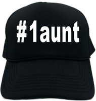 #1aunt (Hashtag Tee Shirt) Novelty Foam Trucker Hat
