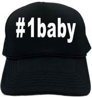 #1baby (Hashtag Tee Shirt) Novelty Foam Trucker Hat