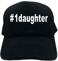 #1daughter (Hashtag Tee Shirt) Novelty Foam Trucker Hat