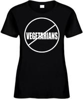 NO VEGETARIANS (anti-vegetarians) Novelty T-Shirt