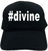 #divine (Hashtag Tee Shirt) Novelty Foam Trucker Hat