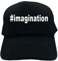 #imagination (Hashtag Tee Shirt) Novelty Foam Trucker Hat