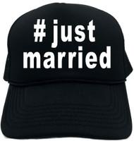 #justmarried (Hashtag Tee Shirt) Novelty Foam Trucker Hat