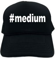 #medium (Hashtag Tee Shirt) Novelty Foam Trucker Hat