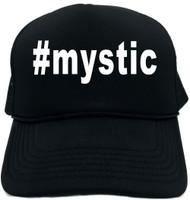 #mystic (Hashtag Tee Shirt) Novelty Foam Trucker Hat