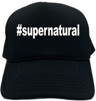 #supernatural (Hashtag Tee Shirt) Novelty Foam Trucker Hat