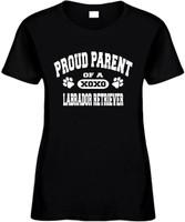 Proud Parent / Labrador Retriever Novelty T-Shirt
