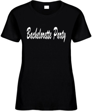Bachelorette Party Bridal Wedding Party Novelty T-Shirt