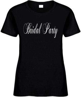 Bridal Party Wedding Bachelorette Party Novelty T-Shirt
