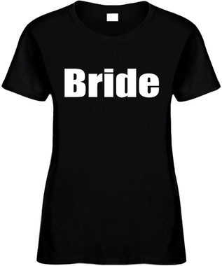 Bride Bridal Party Bachelorette Party T-Shirts Cute Wedding Novelty Tee Shirt