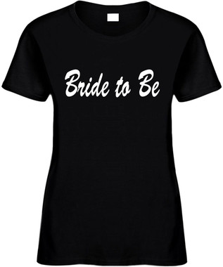 Bride To Be Bridal Party Wedding Bachelorette Party Novelty T-Shirts