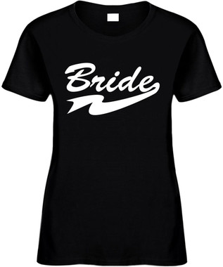 BRIDE Bridal Party Wedding Bachelorette Party Novelty Tee