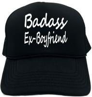Badass Ex-Boyfriend Novelty Foam Trucker Hat