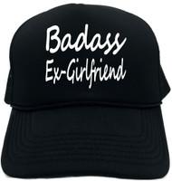 Badass Ex-Girlfriend Novelty Foam Trucker Hat
