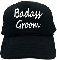 Badass Groom Novelty Foam Trucker Hat